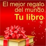 El mejor regalo del mundo: tu libro