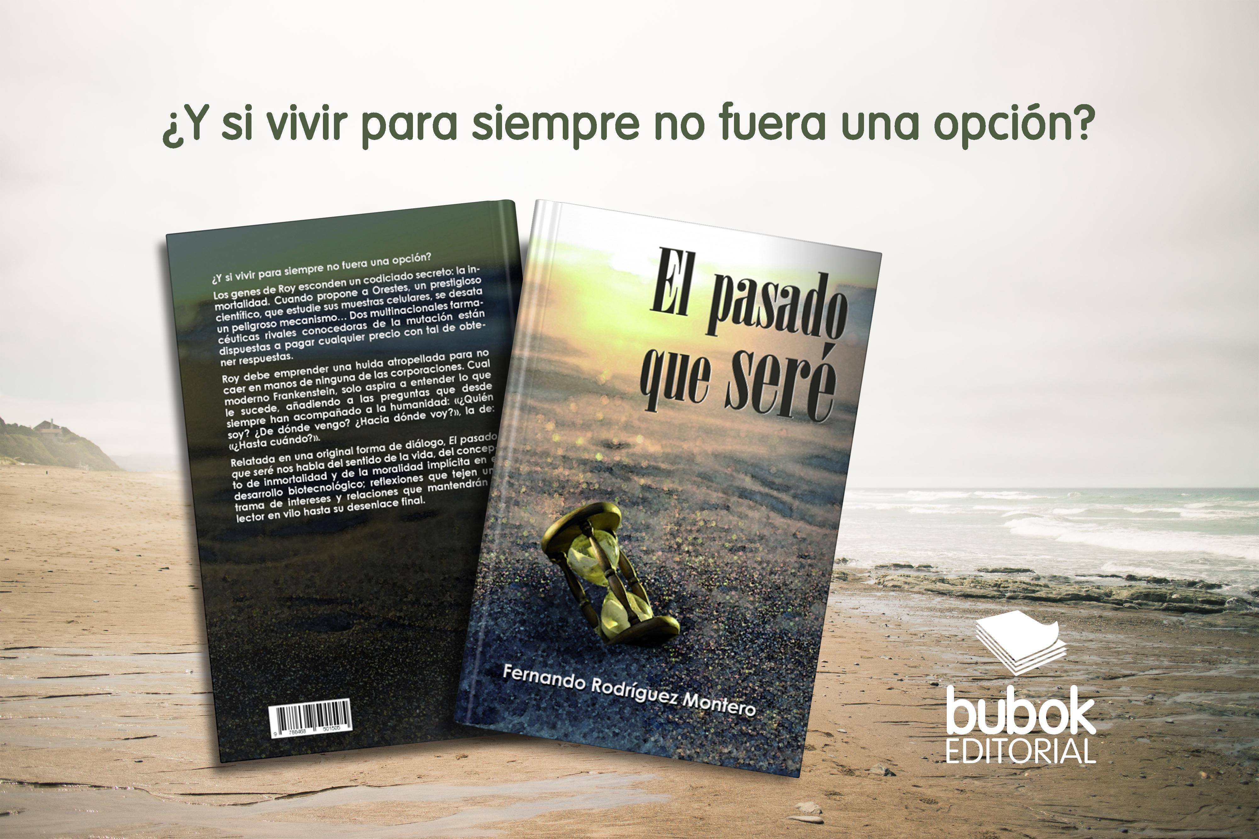 El pasado que seré, lo nuevo de Fernando Rodríguez
