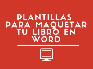 Plantillas para maquetar tu libro en Word