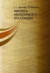 AMORES, ABANDONOS Y SOLEDADES