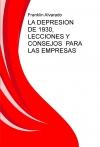 LA DEPRESION DE 1930, LECCIONES Y CONSEJOS PARA LAS EMPRESAS