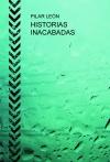 HISTORIAS INACABADAS