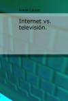 Internet vs. televisión.
