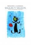 SIGLAS Y SIGLOS EDICION 10º ANIVERSARIO GRADUACIÓN