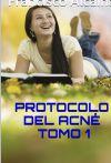 Protocolo del Acné Tomo 1