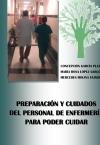 PREPARACIÓN Y CUIDADOS DEL PERSONAL DE ENFERMERÍA PARA PODER CUIDAR