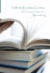 """Taller de Escritura Creativa Vol. 40 – Grupo 30/09/2011. """"YoQuieroEscribir.com"""""""