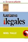 Alienígenas Ilegales #2. La Nueva Polución