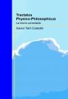 Tractatus Physico-Philosophicus