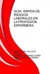 GUIA RÁPIDA DE RIESGOS LABORALES EN LA PROFESIÓN ENFERMERA