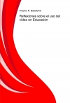Reflexiones sobre el uso del vídeo en Educación