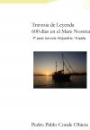 Travesía de Leyenda 600 días de navegación Egipto - España