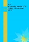 Miscelánea poliana, nº 9 (2006): II Jornada del IEFLP, y Ensayos y reseñas