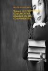 Tema 4. LA COMPETENCIA COMUNICATIVA. ANÁLISIS DE SUS COMPONENTES