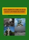 Nueva perspectiva sobre los celtas. Galicia y los pueblos del océano.