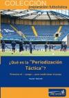 """¿Qué es la """"Periodización Táctica""""?"""