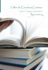 """Taller de Escritura Creativa Vol. 57 – Grupo 16/04/2012. """"YoQuieroEscribir.com"""""""