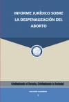 Informe Jurídico Sobre la Despenalización del Aborto