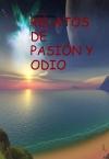 RELATOS DE PASIÓN Y ODIO