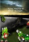 Funke, Historias de Tilmut. I El Origen
