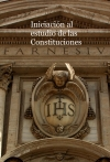 Iniciación al estudio de las Constituciones