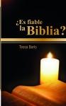 ¿Es fiable la Biblia?