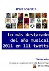 Lo màs destacdo del año musical 2011 en 111 twetts
