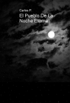 El Pueblo De La Noche Eterna