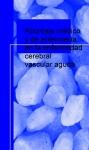 Abordaje médico y de enfermería en la enfermedad cerebral vascular aguda