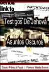 Los Testigos de Jehová - Asuntos oscuros
