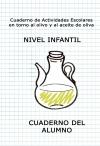 Cuaderno de actividades escolares en torno al olivo y al aceite de oliva. NIVEL INFANTIL. Cuaderno del alumno.