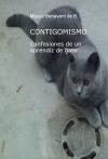 """CONTIGOMISMO """"Confesiones de un aprendiz de gato"""""""