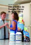 """USO PRÁCTICO DE """"4LIFE TRANSFER FACTOR"""""""