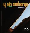 Y SIN EMBARGO magazine #21, ink or link?