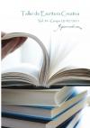 """Taller de Escritura Creativa Vol. 34 – Grupo 29/07/2011. """"YoQuieroEscribir.com"""""""