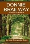 Donnie Brailway. La Alianza del Grial