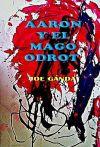 AARON Y EL MAGO ODROT
