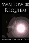 Swallow 00 - Requiem