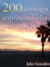 200 Consejos imprescindibles para tu vida - Edicion promocion