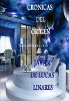 CRONICAS DEL ORIGEN (SEGUNDA EDICION)