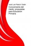 Conocimiento del medio: Propuestas para Educación Primaria