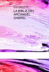 LA BIBLIA DEL ARCANGEL GABREL