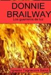Donnie Brailway: Los Guerreros de Luz