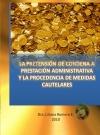 MEDIDAS CAUTELARES Y LA PRETENSIÓN DE CONDENA A LA ADMINISTRACIÓN PÚBLICA