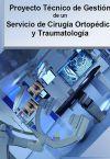 Proyecto Técnico de Gestión de un Servicio de Cirugía Ortopédica y Traumatología