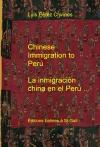 Chinese Immigration to Perú - La inmigración china en el Perú