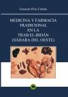 Medicina y farmacia tradicional en la Trab el-Bidán (Sáhara del Oeste)