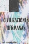 CIVILIZACIONES HERMANAS