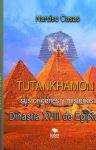 Tutankhamón sus orígenes y misterios Dinastía XVIII de Egipto