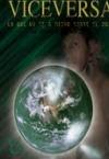 Viceversa: Lo que no se ha dicho sobre el 2012